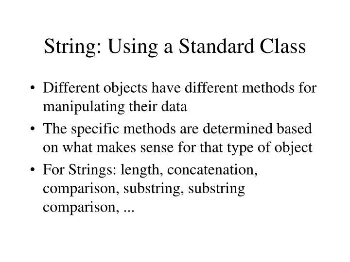 String: Using a Standard Class