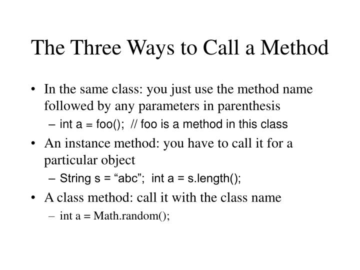 The Three Ways to Call a Method