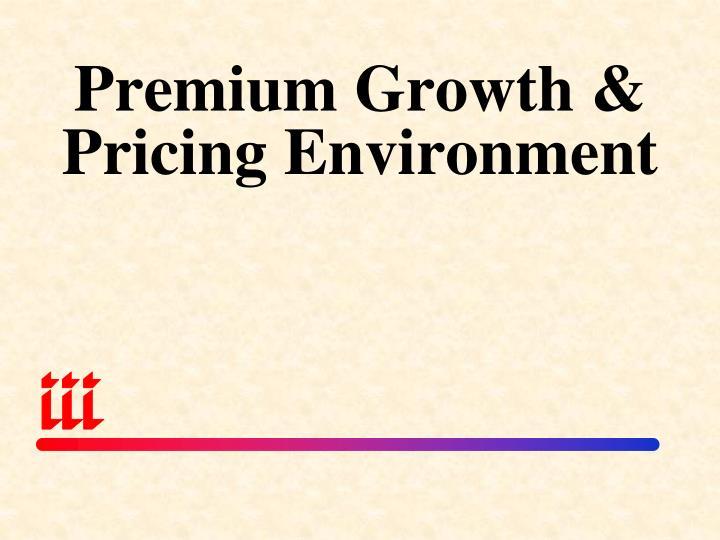 Premium Growth &