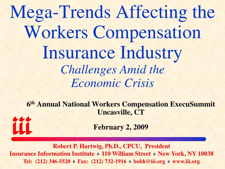 Mega-Trends Affecting the Workers Compensation Insurance Industry