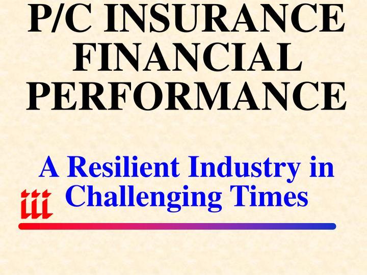 P/C INSURANCE FINANCIAL PERFORMANCE