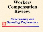 workers compensation review underwriting and operating performance