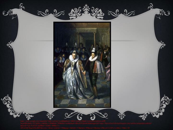 http://www.google.com/imgres?q=16th+century+wedding&um=1&hl=en&sa=N&rls=com.microsoft:en-us:IE-SearchBox&rlz=1I7ADSA_en&biw=1280&bih=789&tbm=isch&tbnid=kBsxbZCkSst6GM:&imgrefurl=http://katrowberd.elizabethangeek.com/articles/armposition.mhtml&docid=Vpc-FziUGL1JqM&w=322&h=480&ei=y--MTorrNJO4tge2xMmRDA&zoom=1&iact=rc&dur=188&page=1&tbnh=132&tbnw=89&start=0&ndsp=29&ved=1t:429,r:1,s:0&tx=33&ty=43