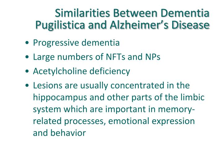 Similarities Between Dementia Pugilistica and Alzheimer's Disease