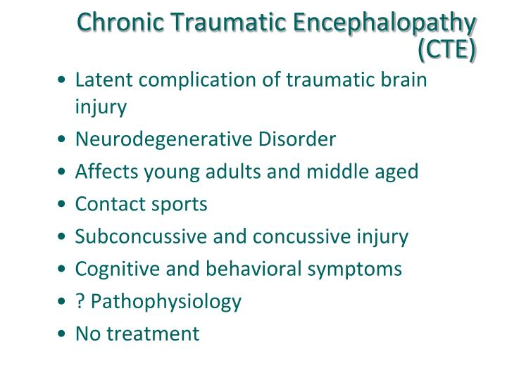 Chronic Traumatic Encephalopathy (CTE)