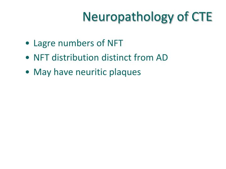 Neuropathology of CTE