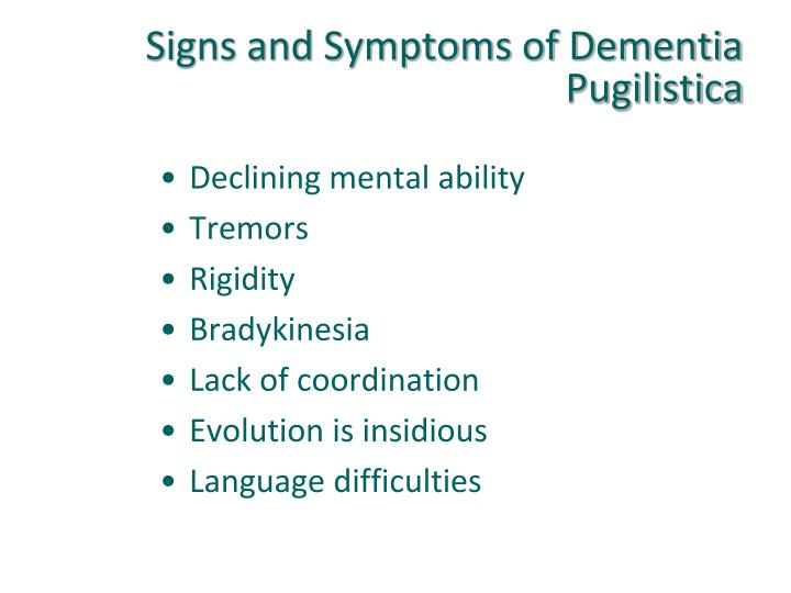 Signs and Symptoms of Dementia Pugilistica