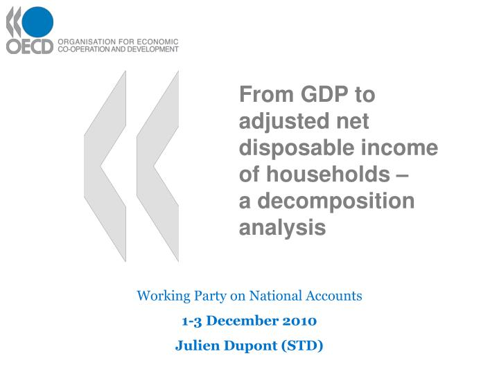 From gdp to adjusted net disposable income of households a decomposition analysis
