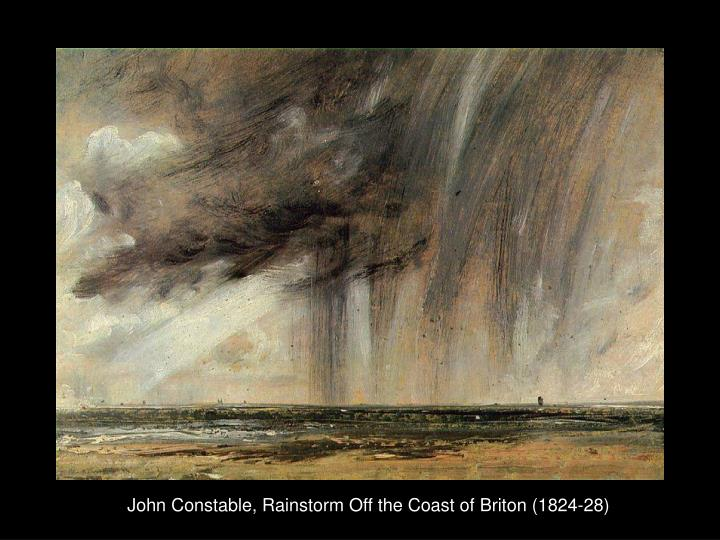 John Constable, Rainstorm Off the Coast of Briton (1824-28)