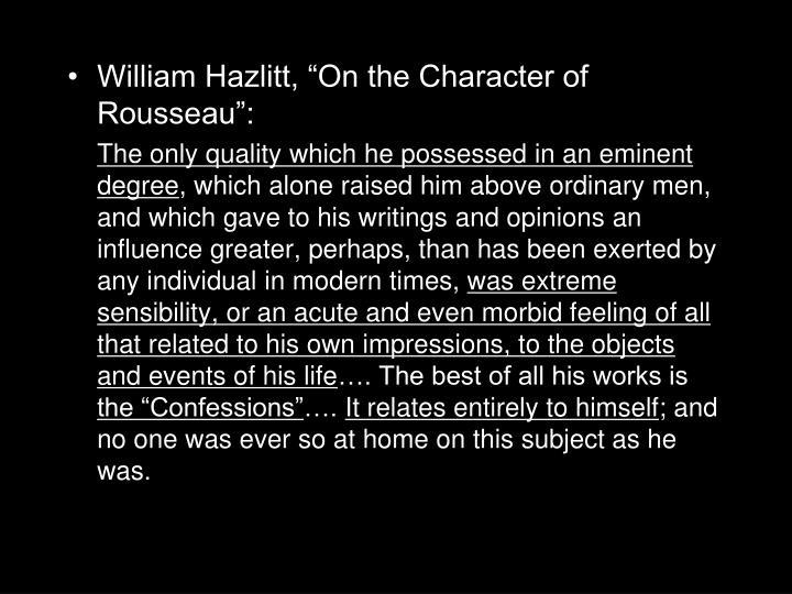 "William Hazlitt, ""On the Character of Rousseau"":"