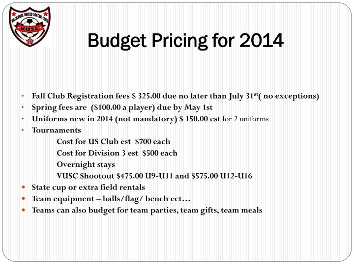 Budget Pricing for 2014