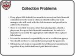 collection problems