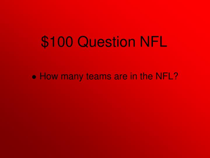 How many teams are in the NFL?