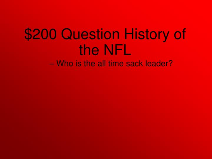 Who is the all time sack leader?