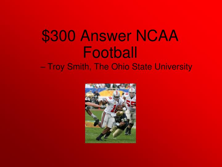 Troy Smith, The Ohio State University
