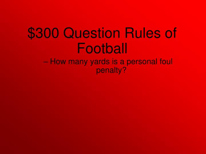 How many yards is a personal foul penalty?