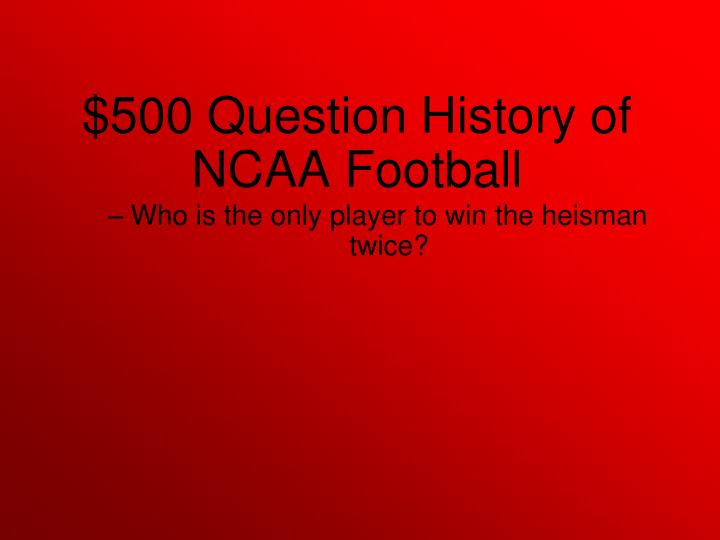 Who is the only player to win the heisman twice?