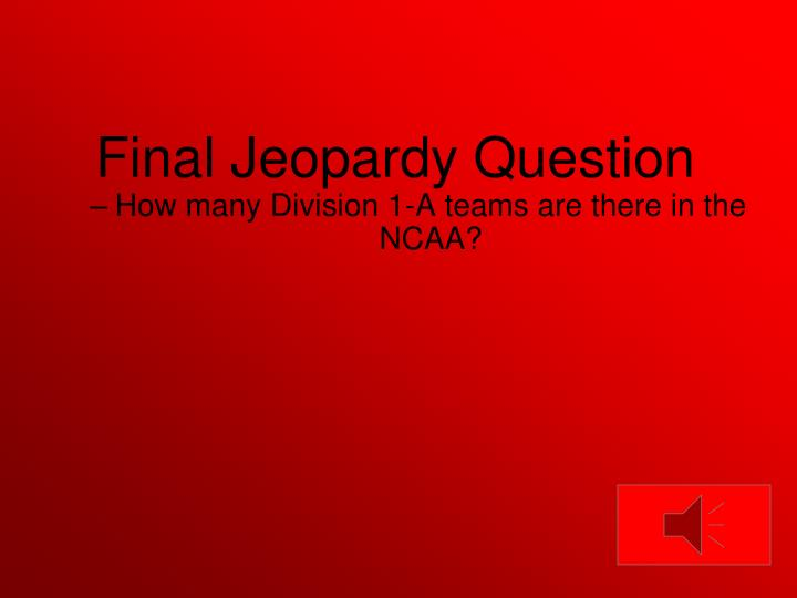 How many Division 1-A teams are there in the NCAA?