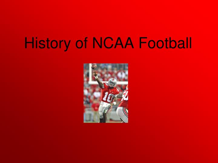 History of NCAA Football
