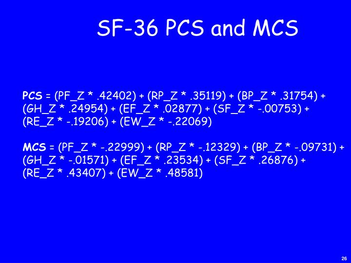 SF-36 PCS and MCS