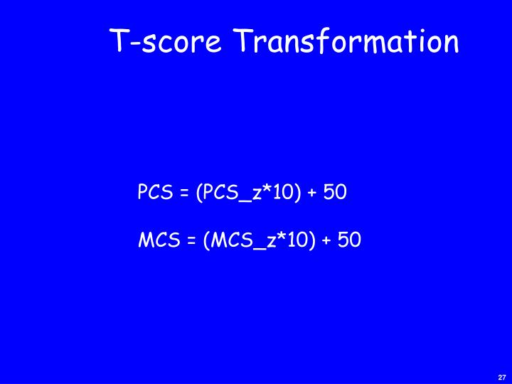 T-score Transformation