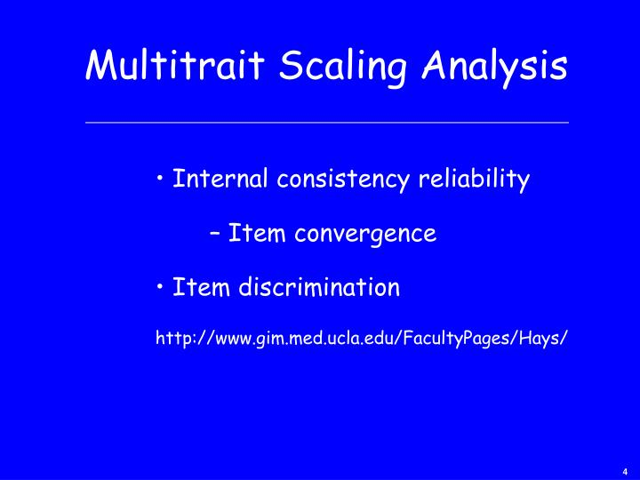 Multitrait Scaling Analysis