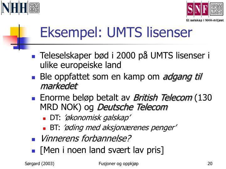 Eksempel: UMTS lisenser