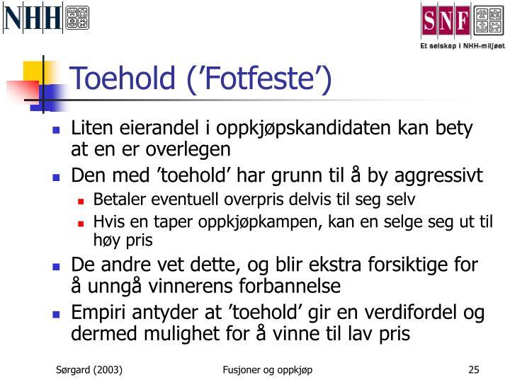 Toehold ('Fotfeste')