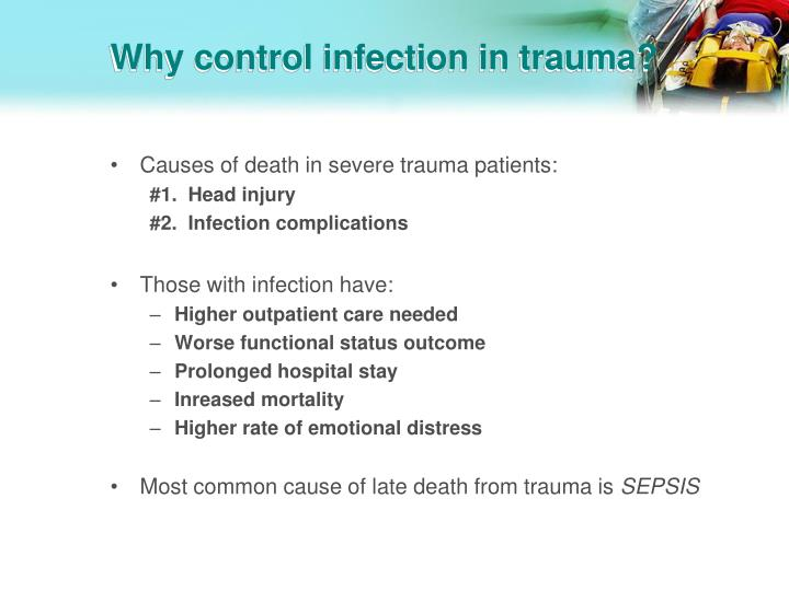 Why control infection in trauma