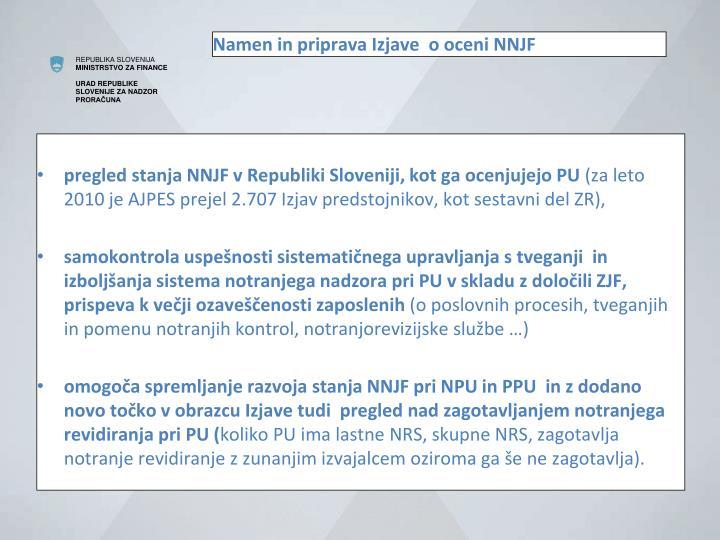Namen in priprava Izjave  o oceni NNJF
