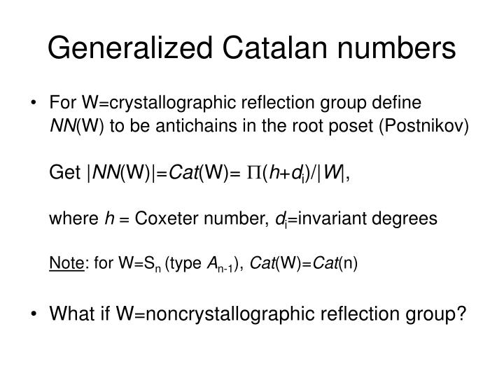 Generalized Catalan numbers