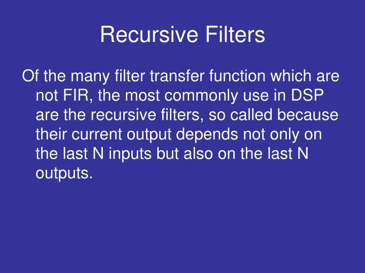 Recursive Filters