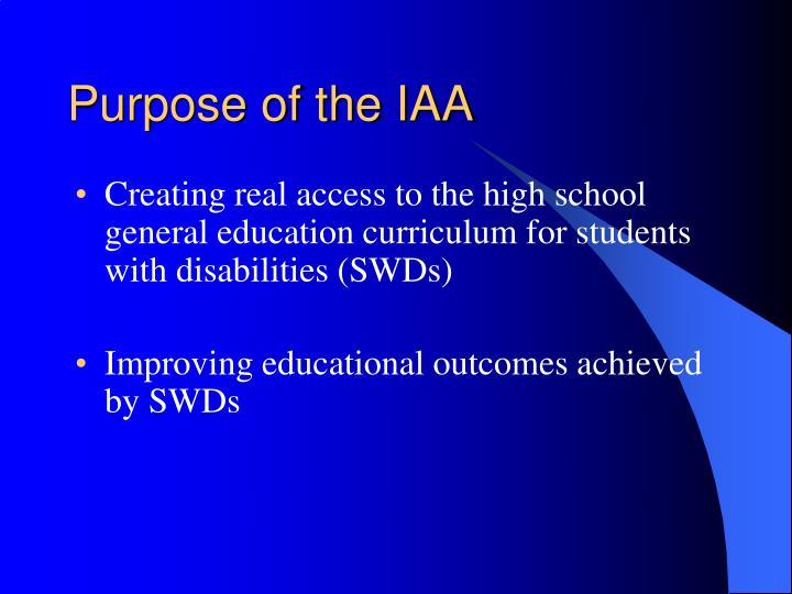Purpose of the IAA