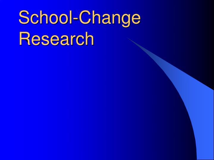 School-Change Research