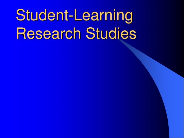 Student-Learning Research Studies