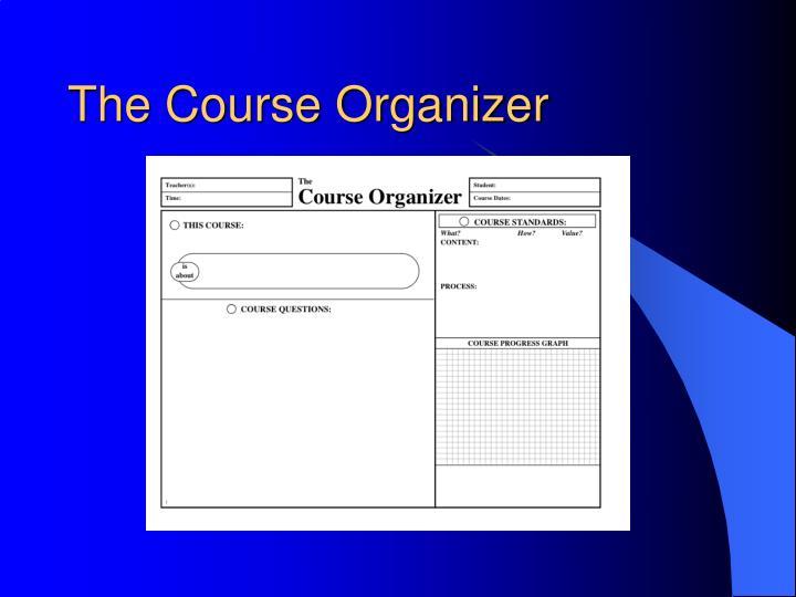 The Course Organizer
