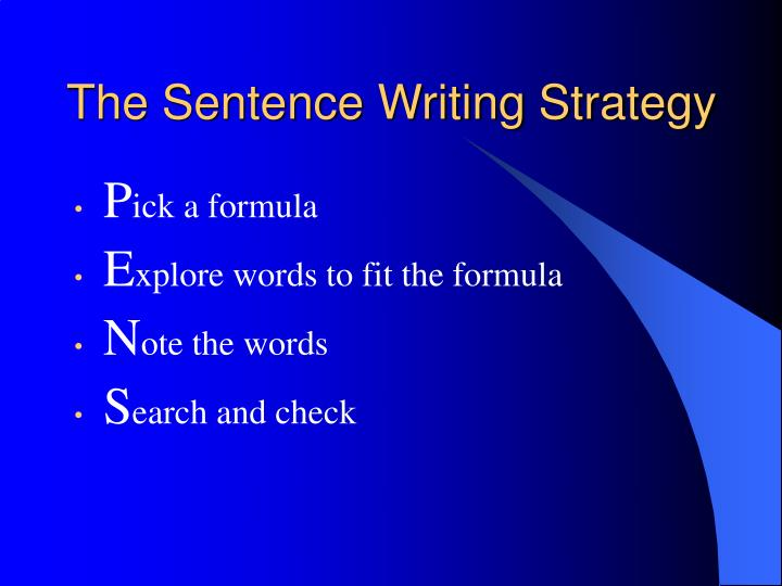 The Sentence Writing Strategy