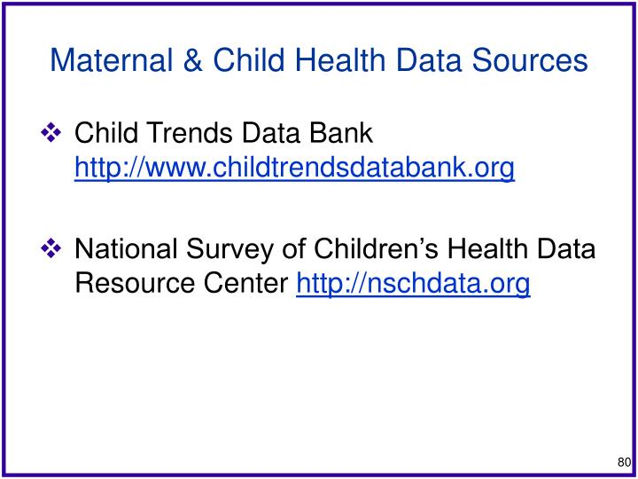 Maternal & Child Health Data Sources
