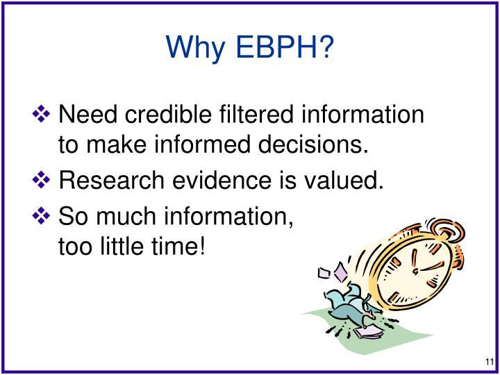 Why EBPH?