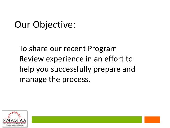 Our Objective: