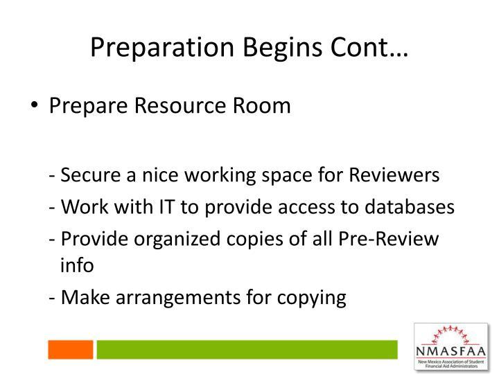 Preparation Begins Cont…