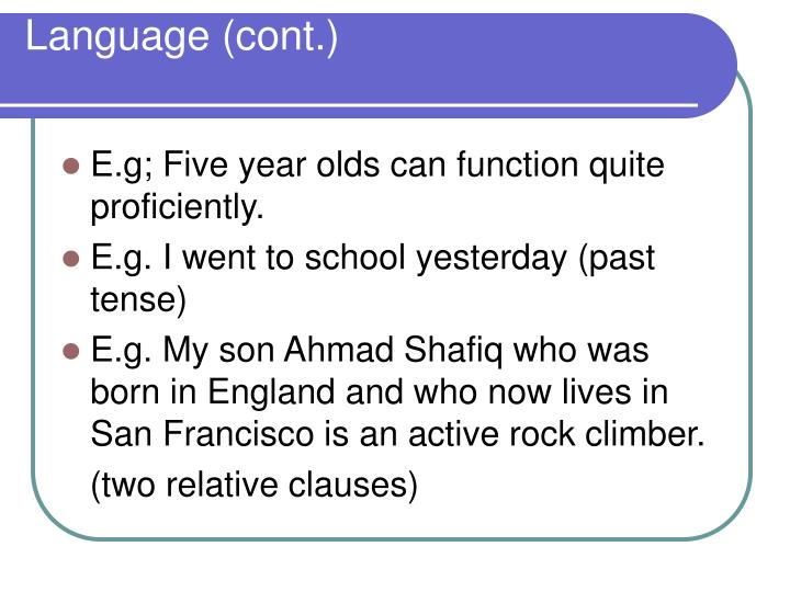 Language (cont.)