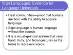 sign languages evidence for language universals