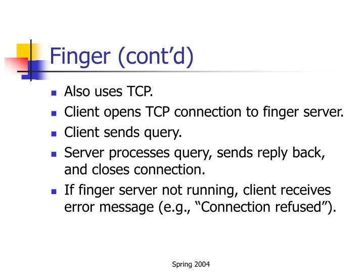 Finger (cont'd)