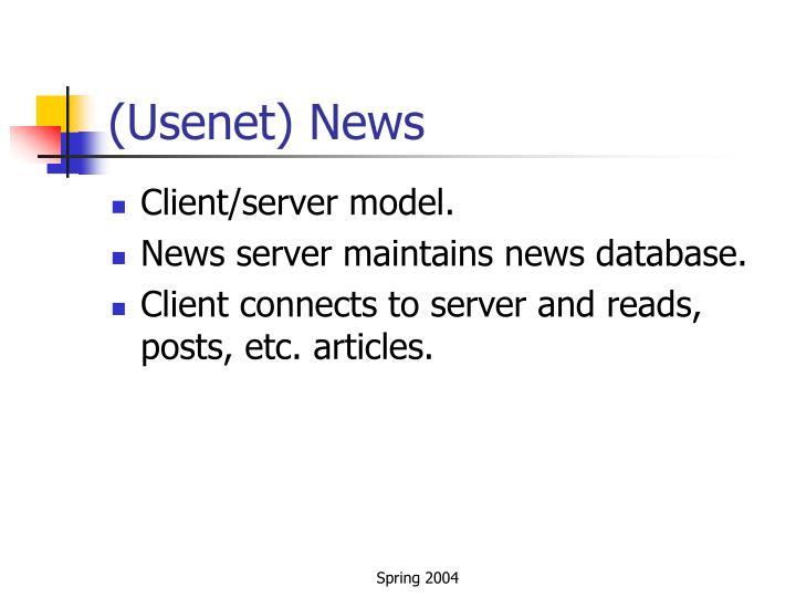 (Usenet) News