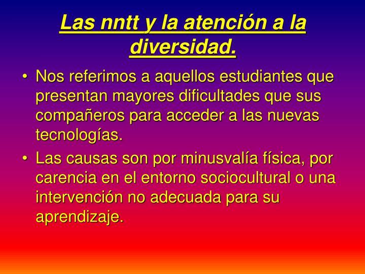 Las nntt y la atención a la diversidad.