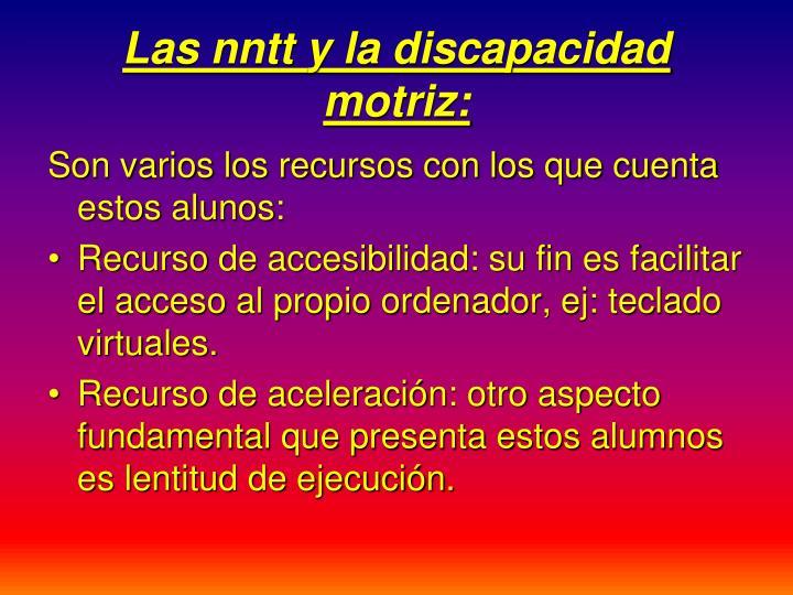 Las nntt y la discapacidad motriz: