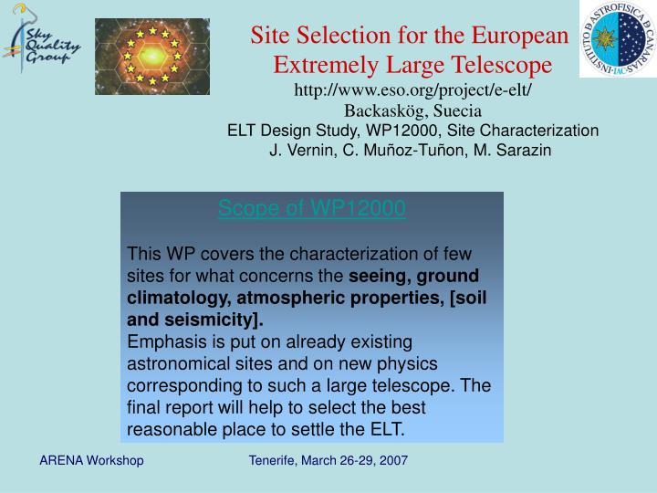 Site Selection for the European