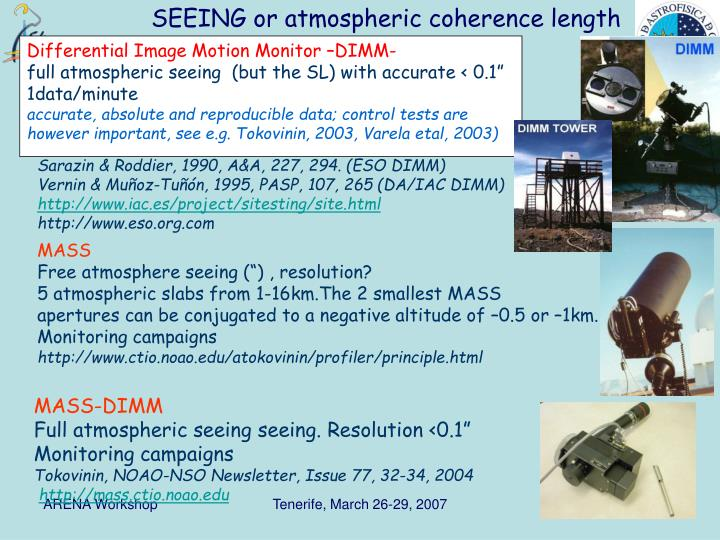 SEEING or atmospheric coherence length