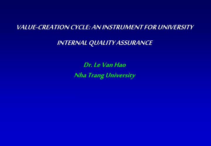 VALUE-CREATION CYCLE: AN INSTRUMENT FOR UNIVERSITY INTERNAL QUALITY ASSURANCE